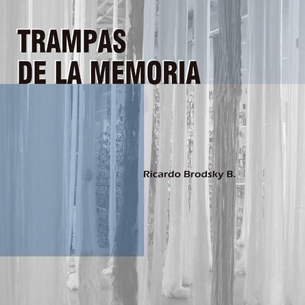 Tampas de la Memoria by Ricardo Brodsky Baudet, 2018