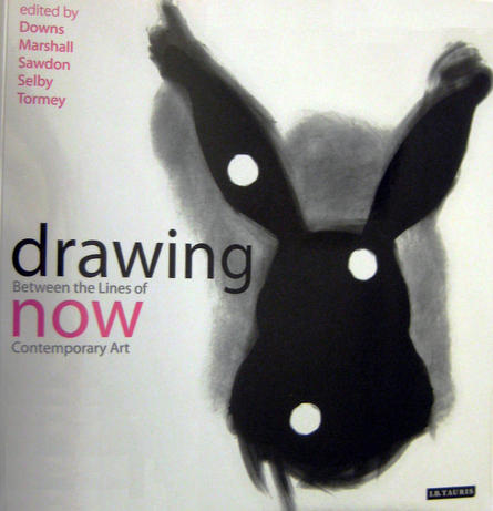 Drawing Now: Between the Lines of Contemporary Art / I.B. Tauris/TRACY, UK