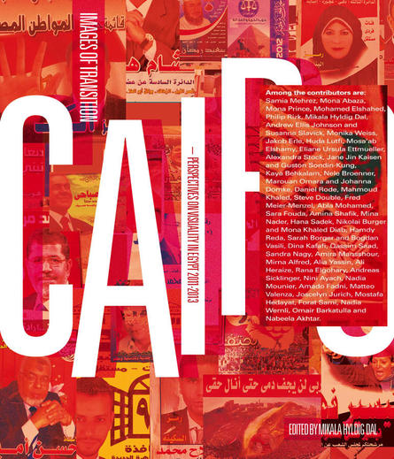 Cairo: Images of Transition / Columbia University Press, 2013